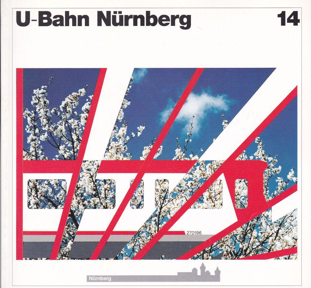 Stadt Nürnberg/Baureferat (Hrsg.) U-Bahn Nürnberg Heft 14