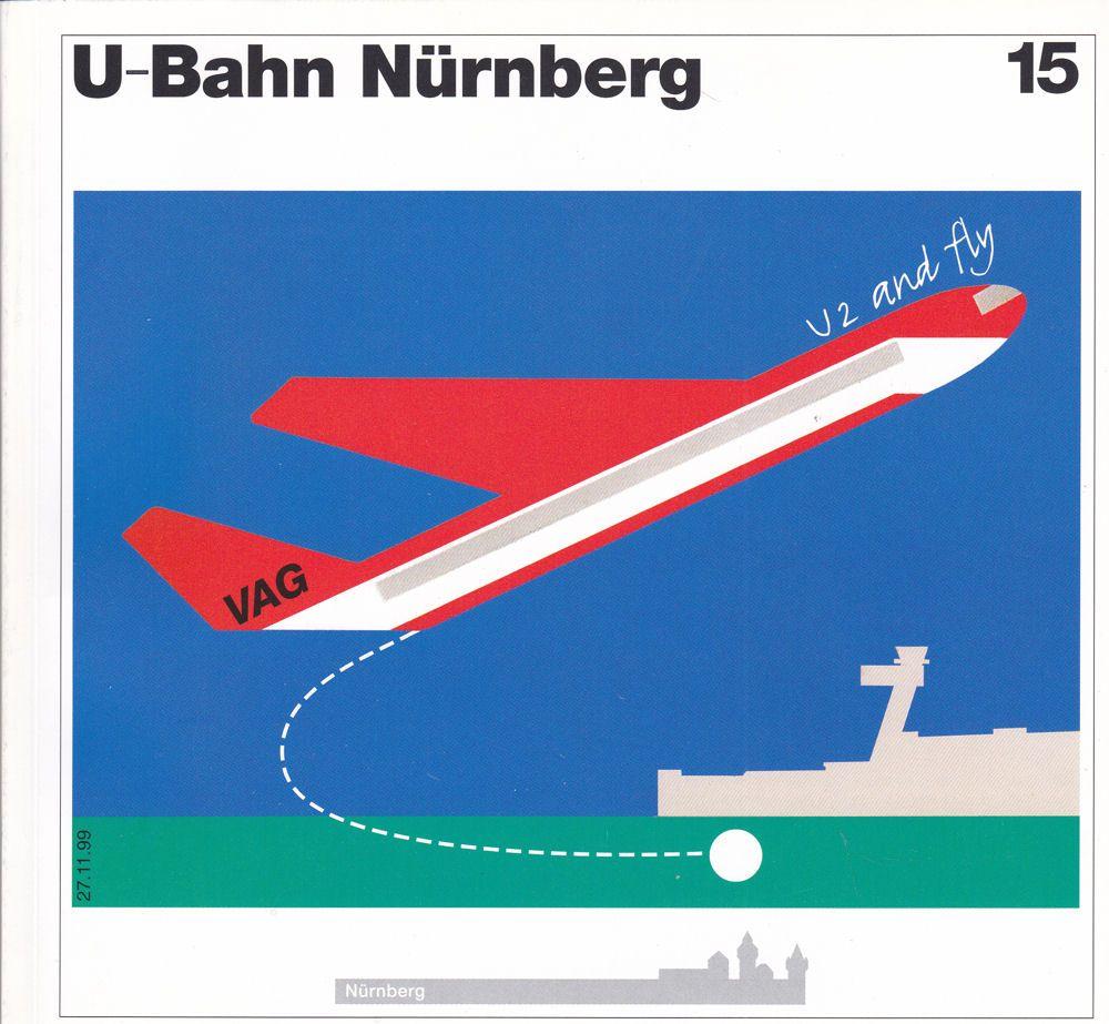 Stadt Nürnberg/Baureferat (Hrsg.) U-Bahn Nürnberg Heft 15