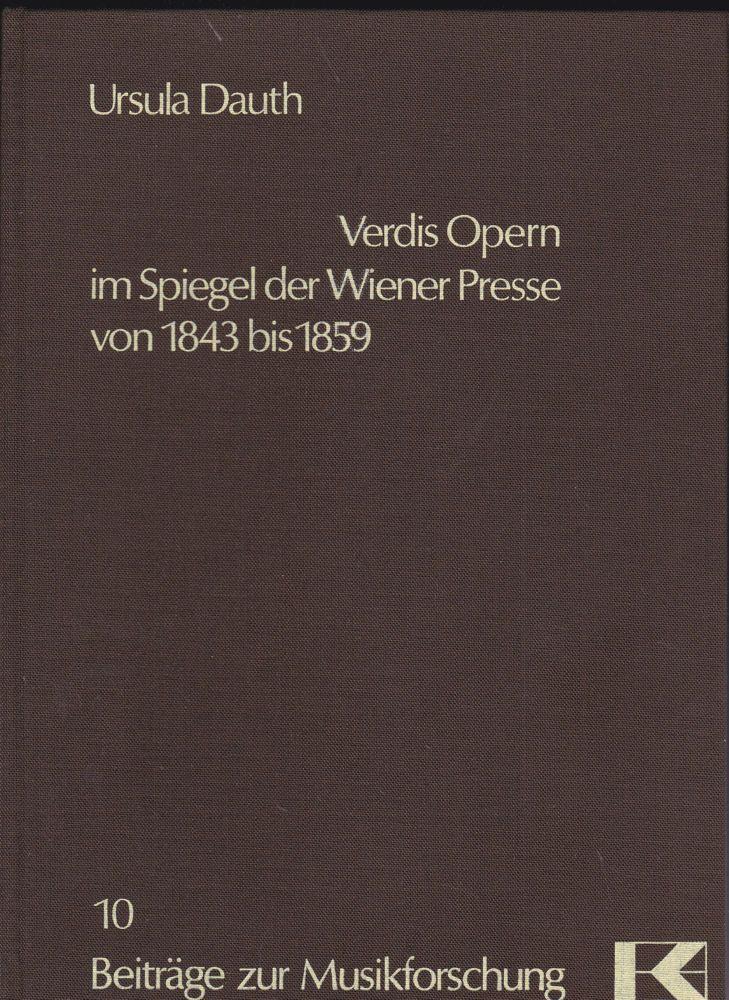 Dauth, Ursula Verdis Opern im Spiegel der Wiener Presse von 1843 bis 1859