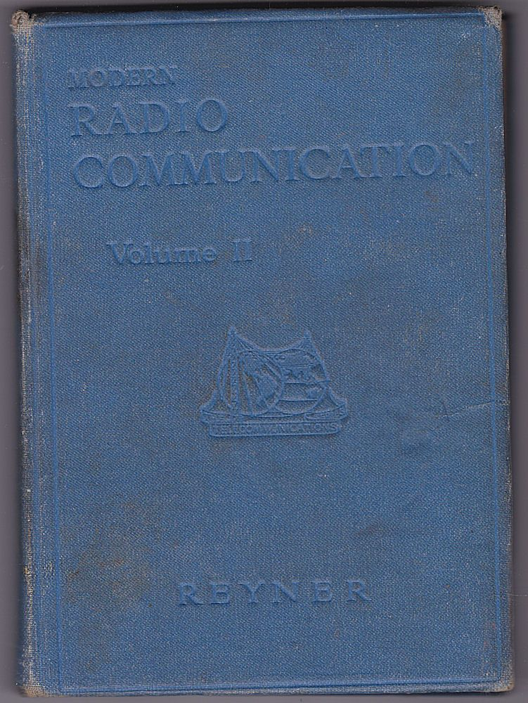 Reyner, J.H. Modern Radio Communication. Volume 2. 0