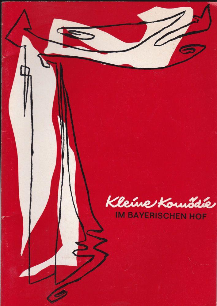 """Theater """"Kleine Komödie"""", Isebil Sturm (Hrsg) Kleine Komödie im Bayerischen Hof Heft 2 / Ausgabe 2, Spielzeit 1977/78 , Februar/ März 1978"""