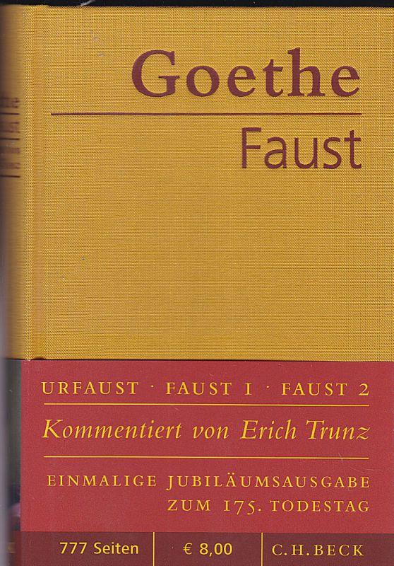 Goethe, Johann Wolfgang Faust. Der Tragödie erster und zweiter Teil, Urfaust. Herausgegeben und kommenteirt von Erich Trunz