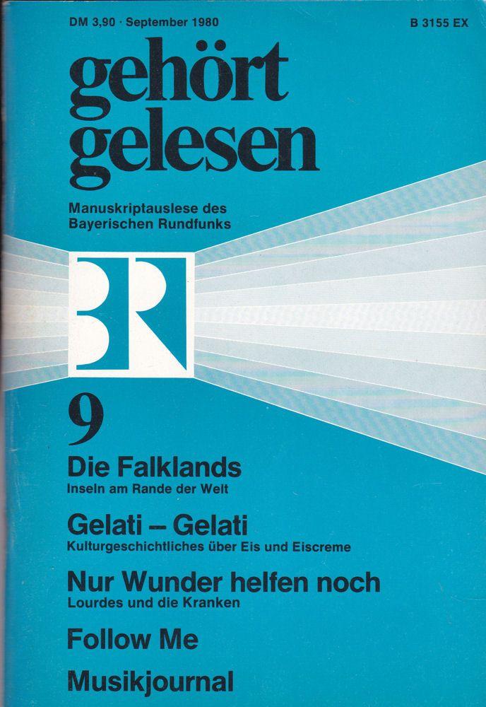 Bayerischer Rundfunk (Hrsg.) Gehört, gelesen, Manuskriptauslese des Bayerischen Rundfunks, September 1980