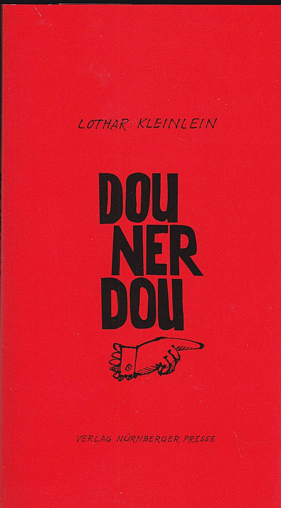 Kleinlein, Lothar Dou ner dou. Gedichte in Nürnberger Mundart