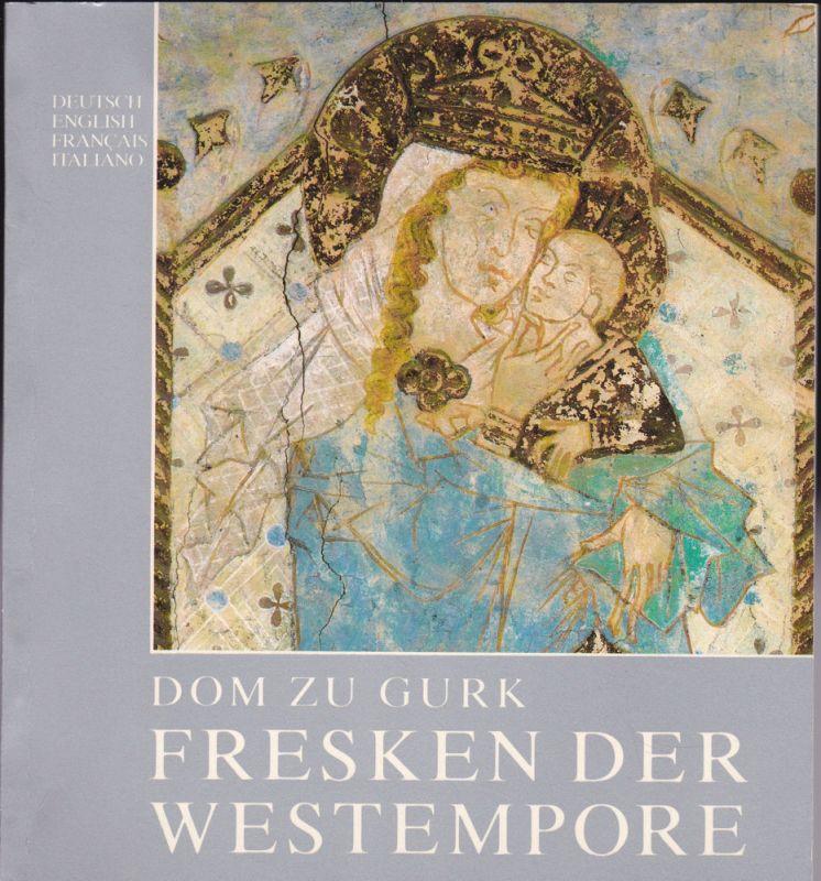 Posch, Waldemar Dom zu Gurk, Fresken der Westempore