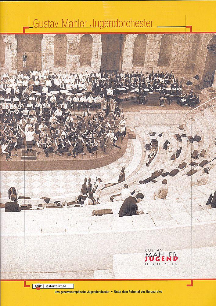 Gustav Mahler Jugendorchester. Osterournee 2002