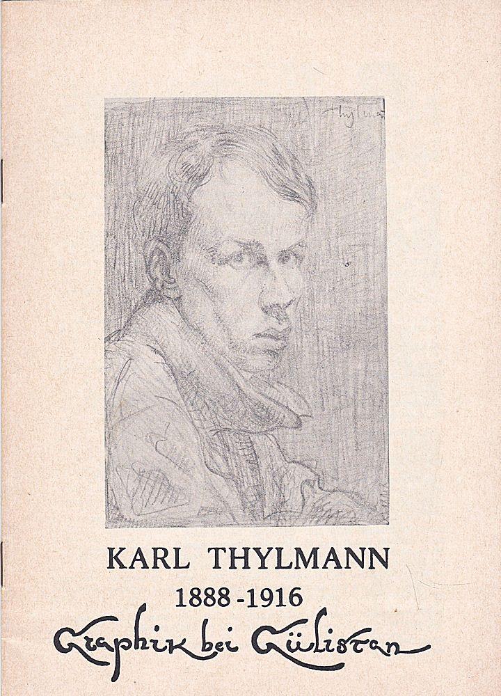 Gülistan Verlag (Hrsg) Graphik- Katalog: Karl Thylmann 1888-1916