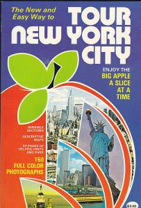Feldman, Audrey The New and Easy Way to Tour New York City; Enjoy the Big Apple a Slice at a Time