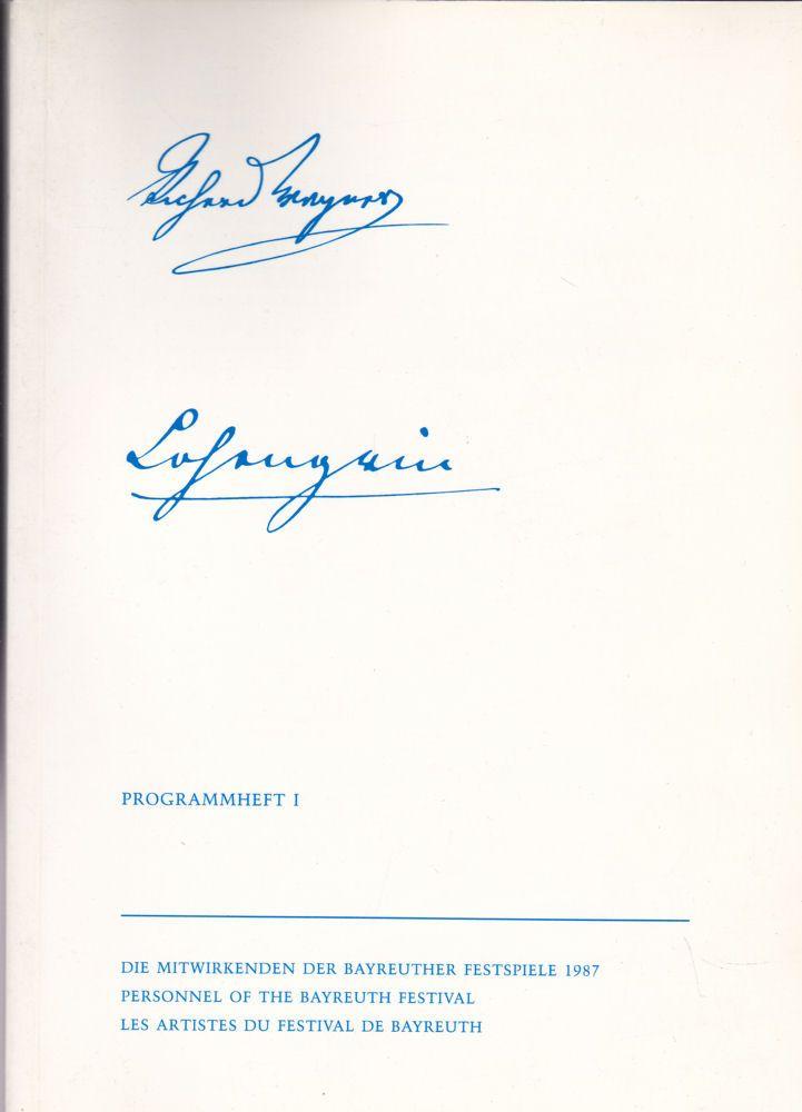 Vogt, Matthias Theodor (Ed.) Bayreuther Festspiele Programmheft 1, 1987 Lohengrin