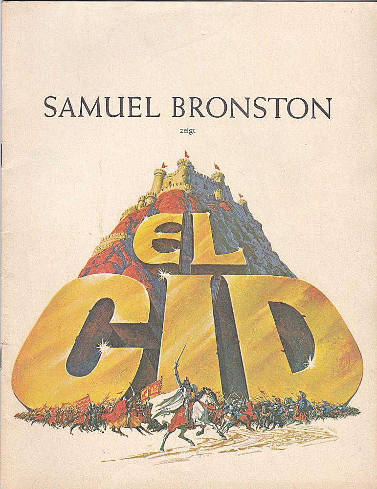 Bildschriftenverlag (Hrsg.) Samuel Bronston zeigt El Cid. Souvenir-Bildschrift
