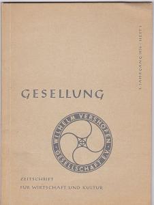 Willhelm Vershofen Gesellschaft e.V. (Hrsg.) Gesellung. Zeitschrift für Wirtschaft und Kultur. 2. Jahrgang 1952, Heft 1