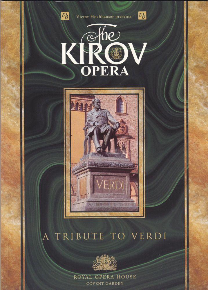 Royal Opera Covent Garden (Hrsg.) Victor Hochhauser presents: The Kirov Opera - A tribute to Verdi