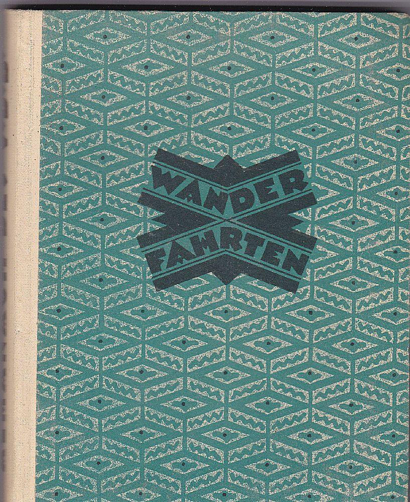Volksverband der Bücherfreunde (Hrsg.) Wanderfahrten. Almanach des V.d.B. Mit 16 Abbildungen nach Aquarellen von Alfred Selbhaar