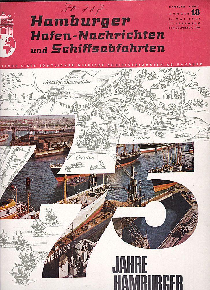 Hamburger Hafen-Nachrichten und Schiffsabfahrten, Nr. 18, 2. Mai 1964