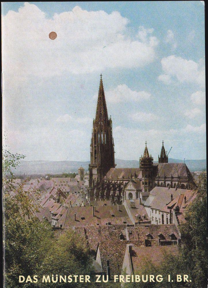 Becker, Karl Das Münster zu Freiburg i.Br.
