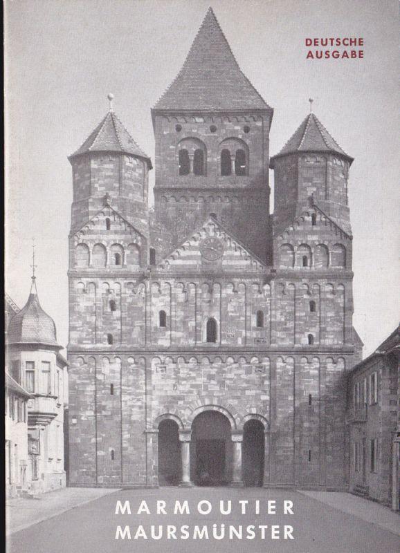 Schmitt, J. Marmoutier / Maursmünster im Elsass. Ehedem Abteikirche der Benediktiner