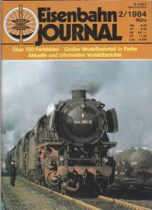Merker, Hermann (Hrsg) Eisenbahn Journal 2/1984. über 130 Farbbilder, Großer Modellbahnteil in Farbe, aktuelle und informative Vorbildberichte