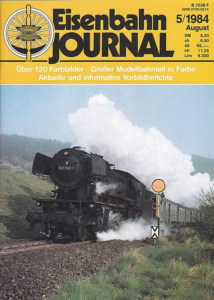 Merker, Hermann (Hrsg) Eisenbahn Journal 5/1984. über 120 Farbbilder, Großer Modellbahnteil in Farbe, aktuelle und informative Vorbildberichte