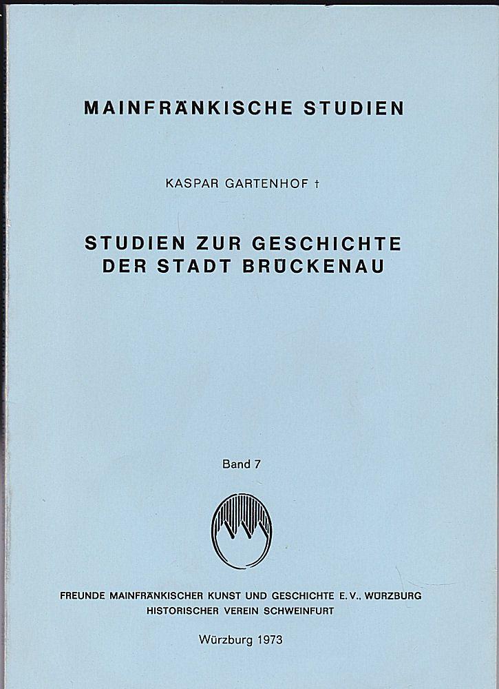 Gartenhof, Kaspar Studien zur Geschichte von Brückenau