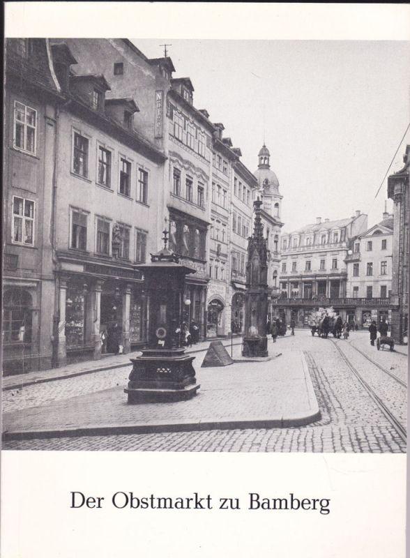 Peschke, Hans Der Obstmarkt zu Bamberg