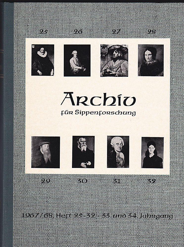 Kretschmer, Hans (Hauptschriftleitung) Archiv für Sippenforschung mit Praktischer Forschungshilfe 33. u. 34. Jahrgang 1967-1968