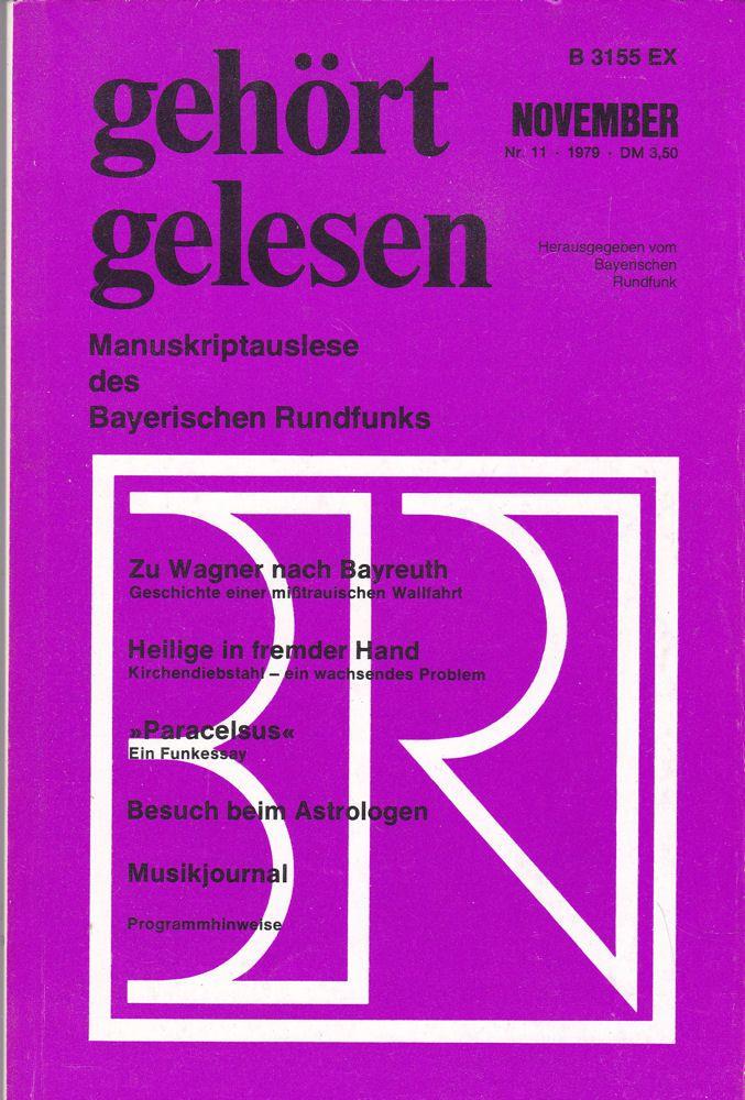 Bayerischer Rundfunk (Hrsg.) Gehört, gelesen. Manuskriptauslese des Bayerischen Rundfunks, November 1979