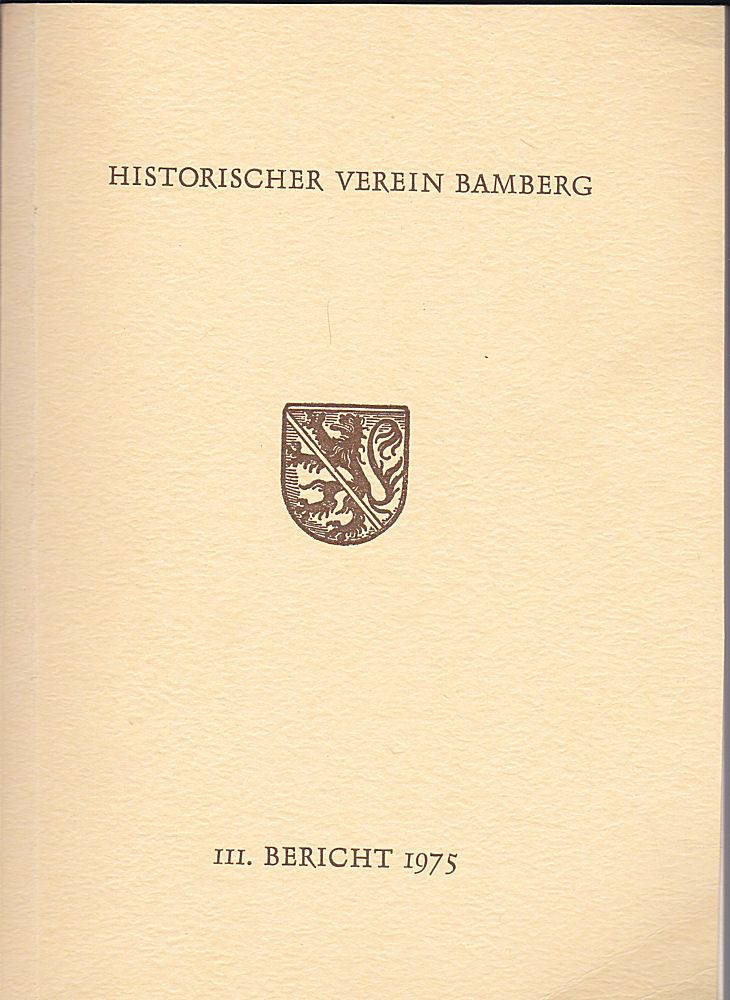 Historischer Verein Bamberg, (Hrsg.) 111. Bericht des Historischen Vereins für die Pflege der Geschichte des ehemaligen Fürstbistums Bamberg