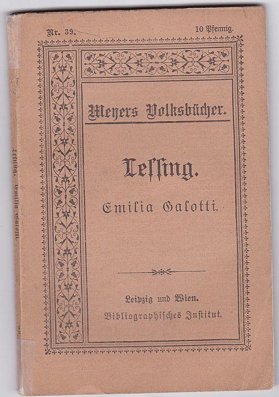 Lessing Emilia Galotti. Ein Trauerspiel in fünf Akten.