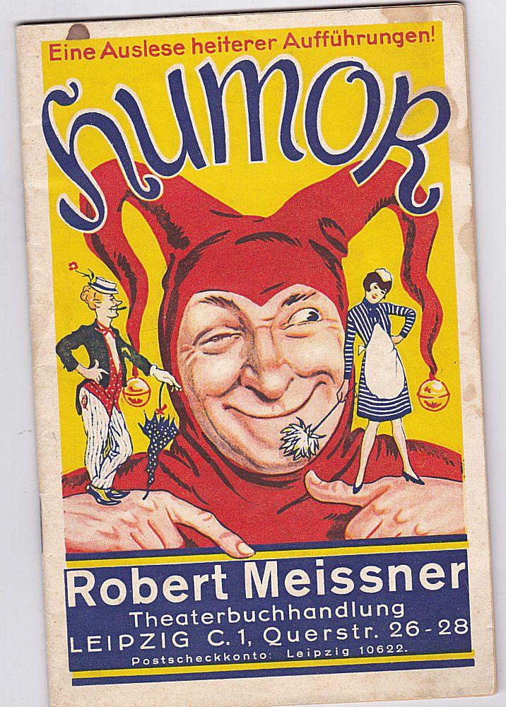 Robert Meissner Theaterbuchhandlung (Hrsg) Eine Auslese heiterer Aufführungen! Humor