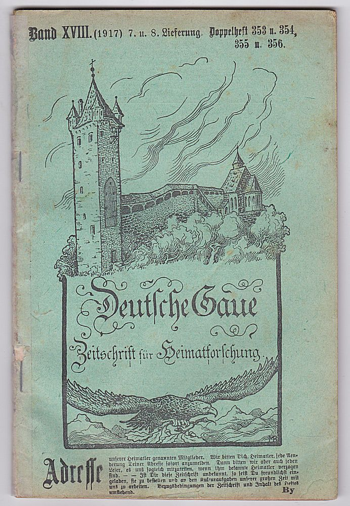 Frank, C. , Kaubeuren (Hrsg.) Deutsche Gaue. Zeitschrift für Heimatforschung.. Band XVIII (1917) 7. und 8. Lieferung Doppelheft 353 u. 354, 355 u.356