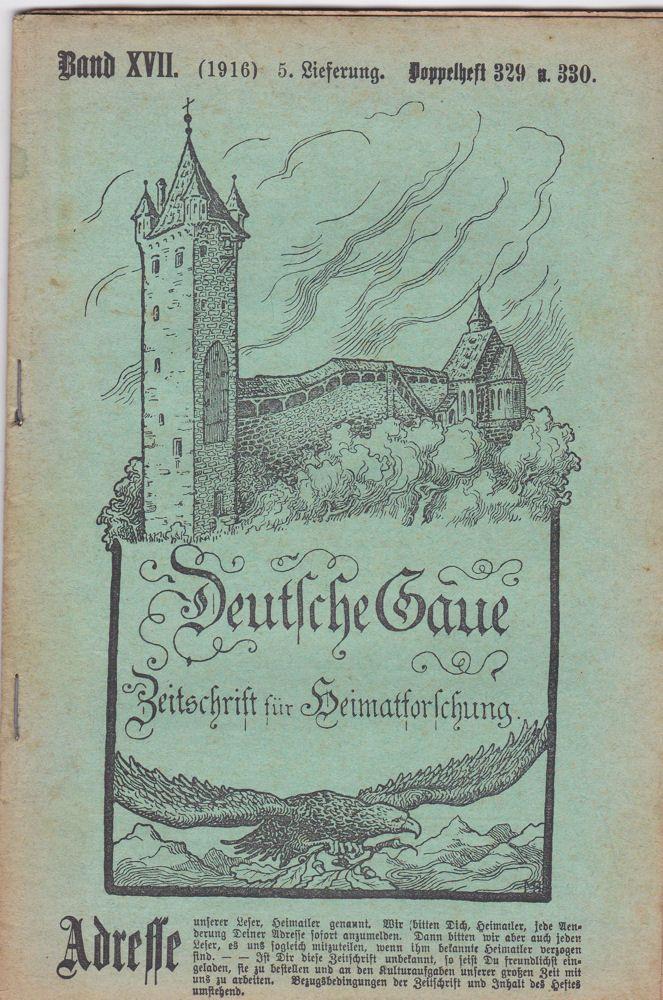 Frank, C. , Kaubeuren (Hrsg.) Deutsche Gaue. Zeitschrift für Heimatforschung.. Band XVII (1916) 5. Lieferung Doppelheft 329 u. 330