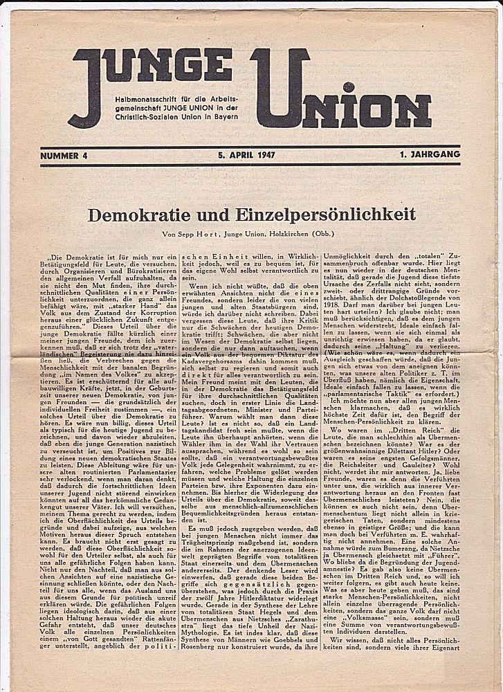 Junge Union (Hrsg) Junge Union. 1. Jahrgang 1947/ Nr. 4. Halbmonatsschrift für die Junge Union in der Christlich-Sozialen Union in Bayern