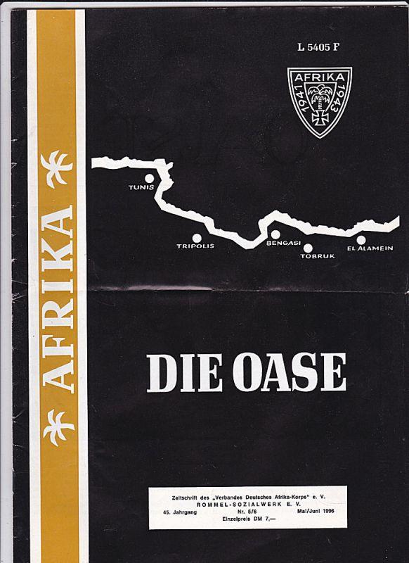 Verband Deutsches Afrika-Korps e.V. (Hrsg) Die Oase 45. Jahrgang Heft 5/6 Mai/Juni 1996