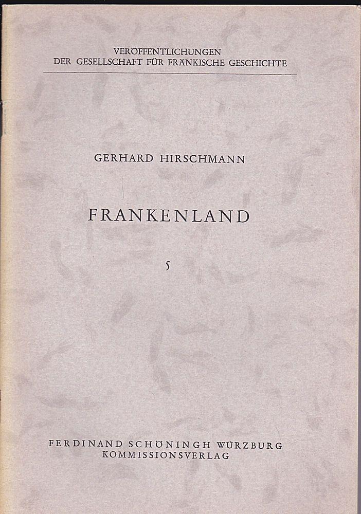 Hirschmann, Gerhard Die Sammelblätter des Historischen Vereins Eichstätt