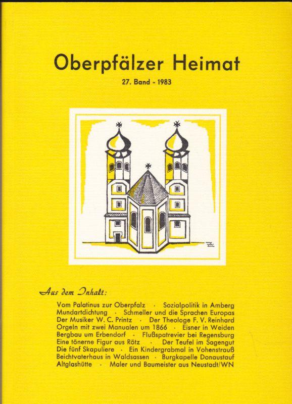 Zückert, Gerhard Oberpfälzer Heimat. 27. Band 1983