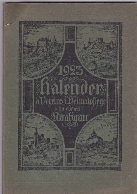 Verein für Heimatpflege im oberen Naabgau Kalender 1923 des Vereins für Heimatpflege im oberen Naabgau