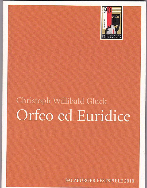 Salzburger Festspiele (Hrsg.) Programmheft: Christoph Willibald Gluck: Orfeo ed Euricice