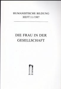 Württembergischer Verein zur Förderung der humanistischen Bildung (Hrsg) Die Frau in der Gesellschaft