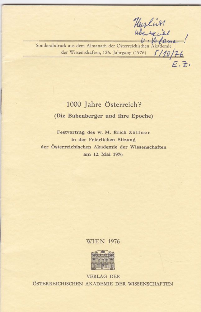Zöllner, Erich 1000 Jahre Österreich? (Die Babenberger und ihre Epoche). Festvortrag. Sonderabdruck.