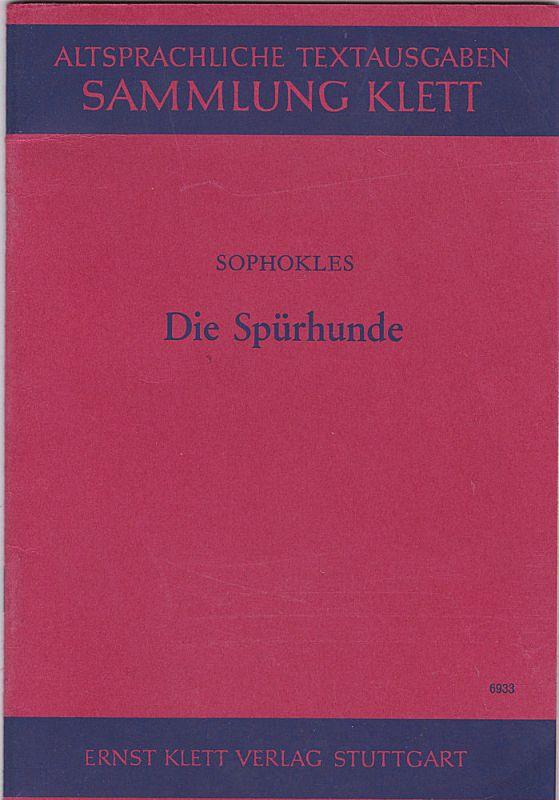 Sophokles Die Spürhunde