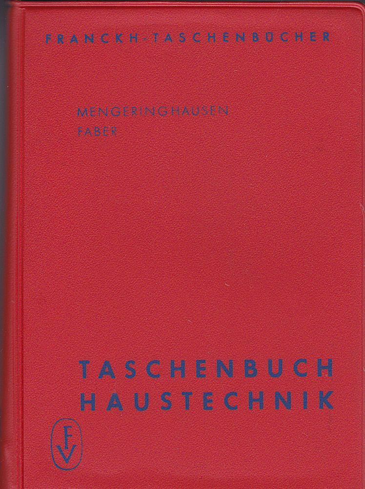 Meringhausen, Max und Faber, Alfred (Hrsg.) Taschenbuch Haustechnik.