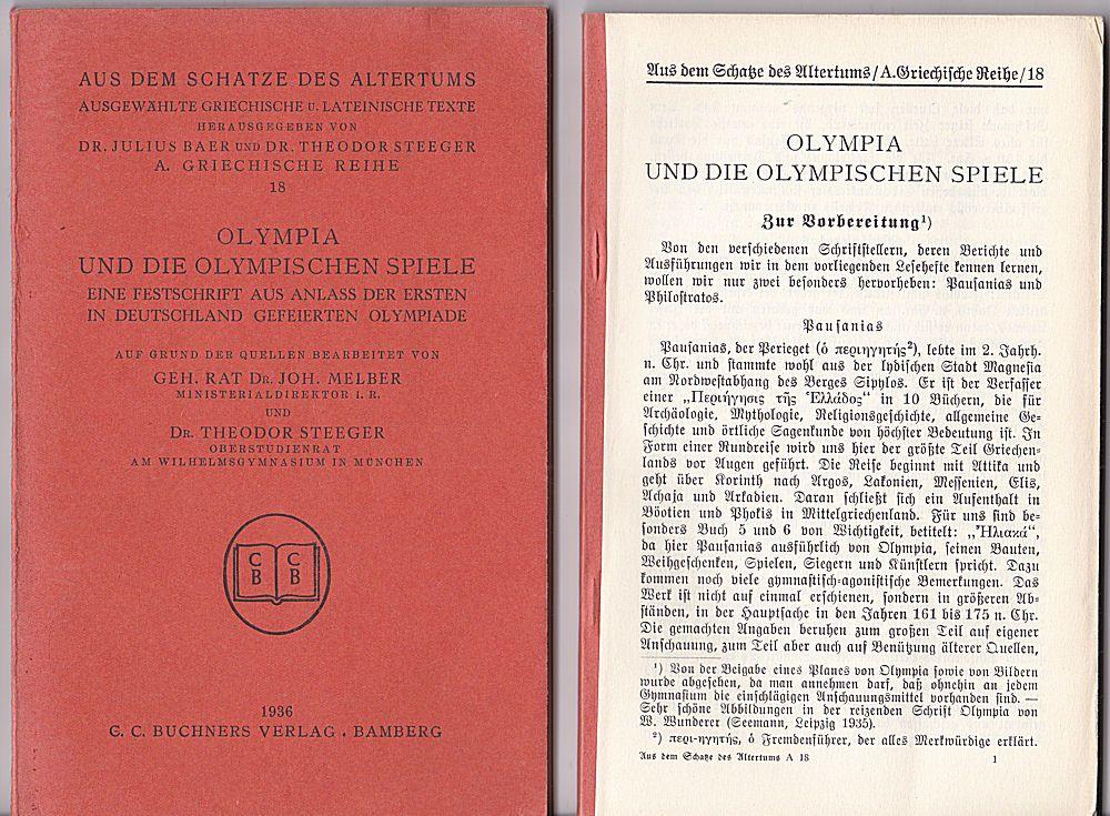 Melber, Joh. und Steeger, Theodor Olympia und die Olympischen Spiele -( Mit Vorbereitungsheft) - Eine Festschrift aus Anlass der ersten in Deutschland gefeierten Olympiade