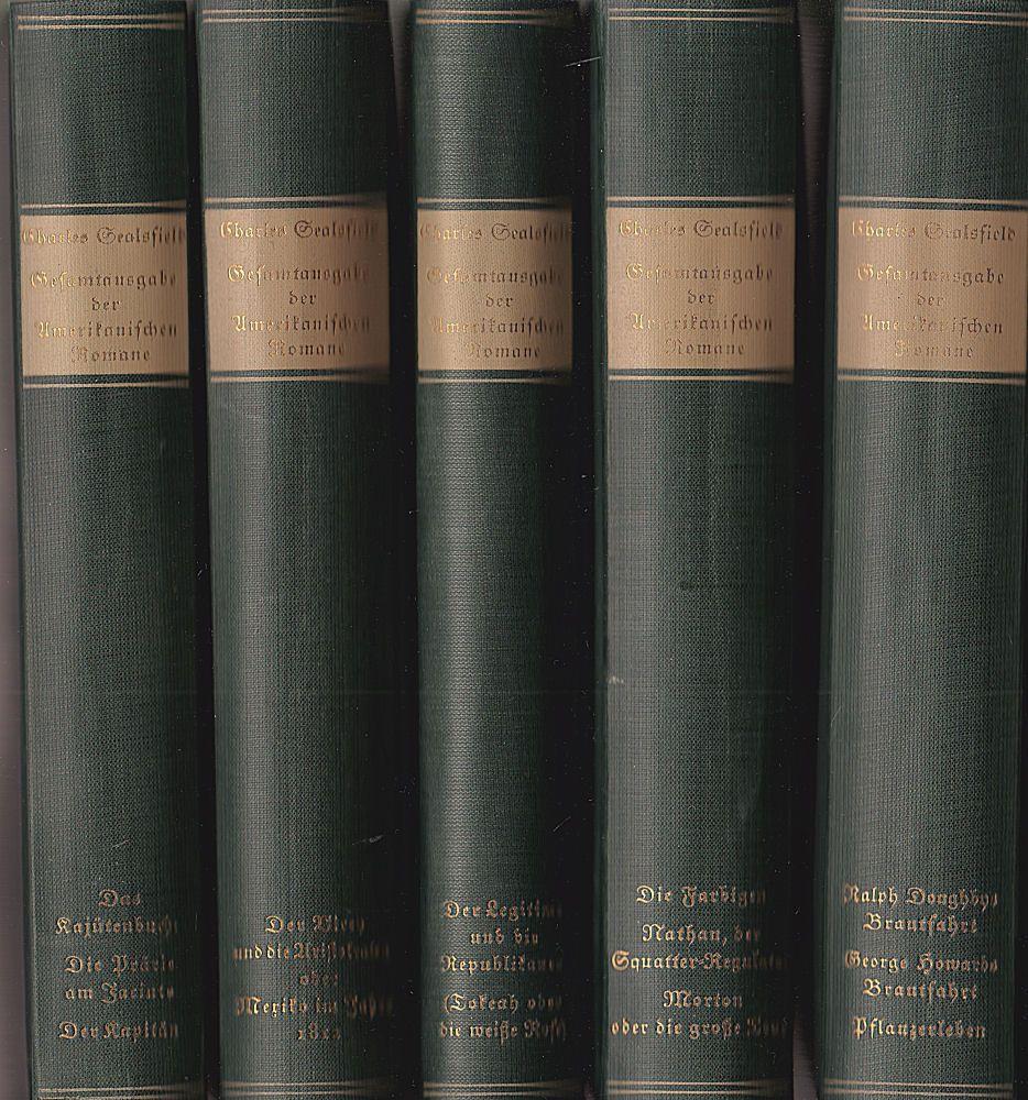 Sealesfield, Charles und Riederer, Franz (Hrsg) Gesamtausgabe der amerikanischen Romane in fünf ([5] Bänden