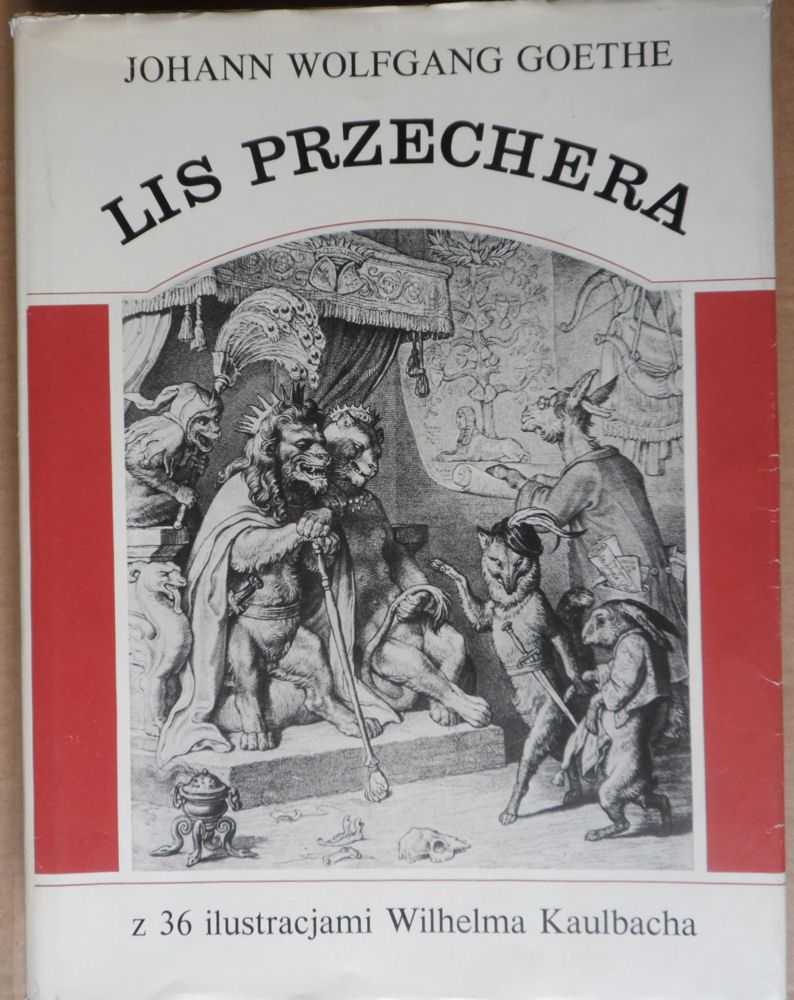 Goethe, Johann Wolfgang Lis Przechera (polnisch)z 36 ilustracjami Wilhelma Kaulbacha