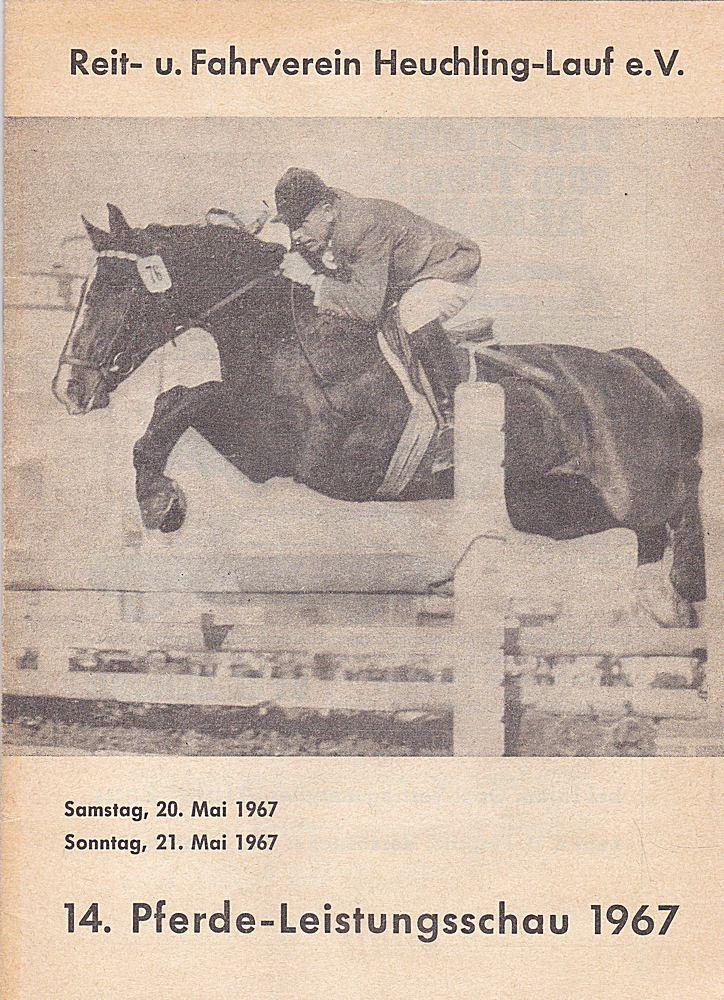Reit- u. Fahrverein Heuchling-Lauf e.V. (Hrsg) 14. Pferde-Leistungsschau 1967