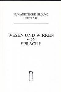 Württembergischer Verein zur Förderung der humanistischen Bildung, Olshausen, Eckart (Hrsg) Wesen und Wirken von Sprache