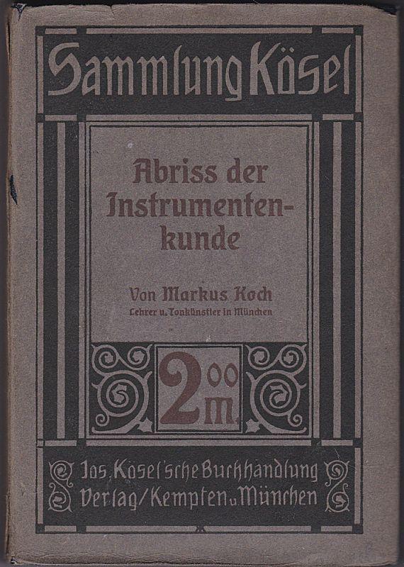 Koch, Markus Abriss der Instrumentenkunde