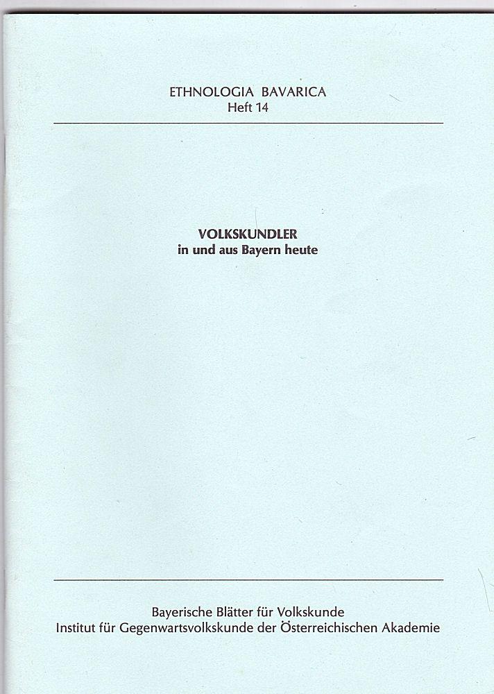 Heller, Eva Volkskundler in und aus Bayern heute