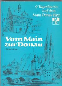 Geng, Albert Vom Main zur Donau. 9 Tagestouren auf dem Main-Donau-Weg
