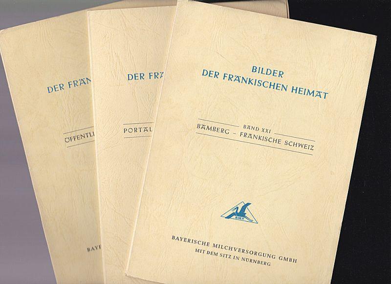 Bayerische Milchversorgung GmbH (Hrsg) Bilder der fränkischen Heimat Heft 19-21 Öffentliche Gebäude in Bamberg, Portale und Brunnen in Bamberg, Bamberg-Fränkische Schweiz